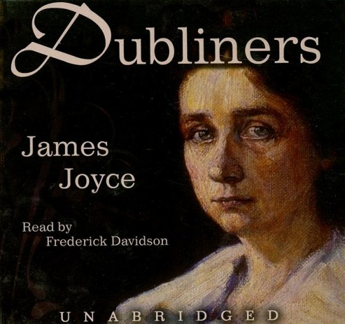 a short review of the dubliners a novel by james joyce In eveline by james joyce we have the  short story reviews search for  taken from his dubliners collection the story is narrated in the third person by an.