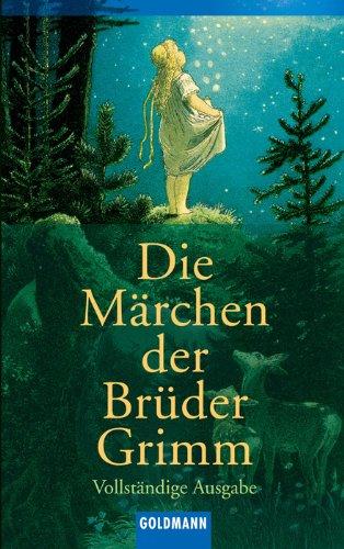 Die Maerchen der Brueder Grimm