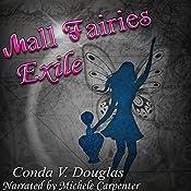The Mall Fairies: Exile | [Conda V. Douglas]