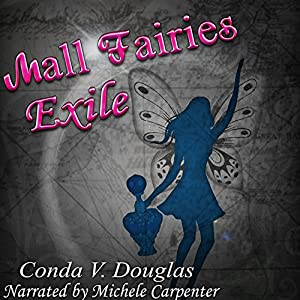 The Mall Fairies: Exile Audiobook