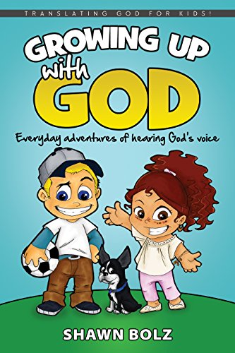 Growing-Up-with-God-Everyday-Adventures-of-Hearing-Gods-Voice