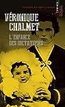 L'enfance des dictateurs par Chalmet