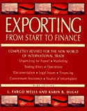 img - for Exporting from Start to Finance by L. Fargo Wells (1995-12-01) book / textbook / text book