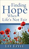 img - for Finding Hope When Life's Not Fair book / textbook / text book