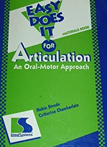 Easy Does It For Articulation An Oral-motor Approach from LinguiSystems, Inc