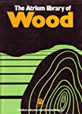 img - for Atrium Library of Wood 5VOL book / textbook / text book