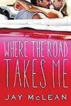 Where the Road Takes Me
