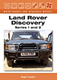 Land Rover Discovery Maintenance and Upgrades Manual: Series 1 and 2