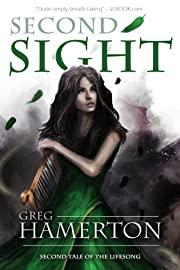 Second Sight: Second Tale of the Lifesong (The Tale of the Lifesong)