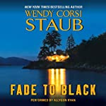 Fade to Black | Wendy Corsi Staub
