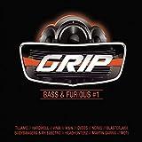 Grip Bass & Furious [Explicit]