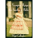 The Vampire Reign of the Southern Belle