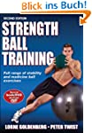 Strength Ball Training: Full range of...