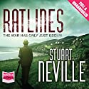 Ratlines (       UNABRIDGED) by Stuart Neville Narrated by Stephen Armstrong