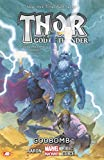 img - for Thor: God of Thunder Volume 2: Godbomb (Marvel Now) (Thor (Graphic Novels)) book / textbook / text book
