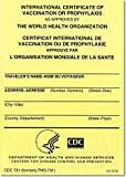 img - for International Certificate of Vaccination Prophyaxis as Approved by the World Health Organization = Certificat International de Vaccination ou de ... de la Sante, November 2007: Packages of 25 book / textbook / text book