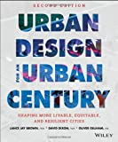 img - for Urban Design for an Urban Century: Shaping More Livable, Equitable, and Resilient Cities book / textbook / text book