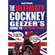 the ultimate cockney geezers guide to rhyming slang by geoff tibballs