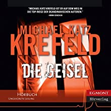 Die Geisel [The Hostage] Audiobook by Michael Katz Krefeld Narrated by Martin Mantel
