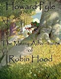 Image of The Merry Adventures of Robin Hood: (illustrated)