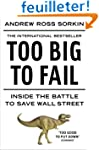 Too Big to Fail: Inside the Battle to...