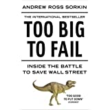 "Too Big to Fail: Inside the Battle to Save Wall Streetvon ""Andrew Ross Sorkin"""