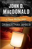 Darker Than Amber: A Travis McGee Novel
