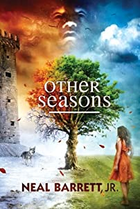 Other Seasons: The Best of Neal Barrett, Jr. by