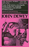 img - for The Middle Works of John Dewey, Volume 7, 1899 - 1924: Essays on Philosopy and Psychology, 1912-1914 (John Dewey the Middle Works, 1899-1924) book / textbook / text book