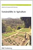 img - for Sustainability in Agriculture (Issues in Environmental Science and Technology) book / textbook / text book