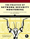 Practical Network Security Monitoring