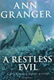 A Restless Evil: A Mitchell and Markby Mystery (0312306555) by Granger, Ann