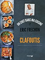 CLAFOUTIS - ERIC FRECHON
