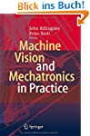 Machine Vision and Mechatronics in Pr...