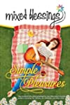 Mixed Blessings - Simple Pleasures