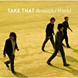 Take That Take That - Beautiful World