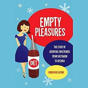 Empty Pleasures Audiobook