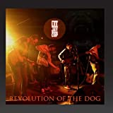 Revolution of the Dog (Single Plus Bonustracks)