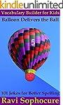 Balloon Delivers the Ball: 101 Jokes...