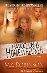 Havoc on a Homewrecker