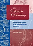 img - for The Cahokia Chiefdom: The Archaeology of a Mississippian Society book / textbook / text book