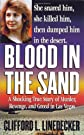 Blood in the Sand (St. Martin's True Crime Library)