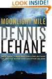 Moonlight Mile (Patrick Kenzie and Angela Gennaro Book 6)