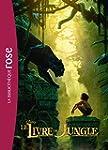 Le Livre de la jungle - le roman du film