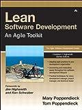 Lean Software Development: An Agile Toolkit: An Agile Toolkit (Agile Software Development Series)