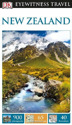 New Zealand DK Eyewitness Travel Guide (Dk Eyewitness Travel Guides New Zealand)