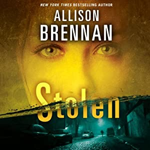 Stolen: Lucy Kincaid, Book 6 | [Allison Brennan]