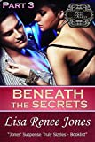 Beneath the Secrets, Part 3 (Tall, Dark & Deadly)