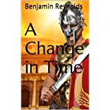 A Change in Timeby Benjamin Reynolds