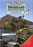 img - for Walks Around Dolgellau: Including the Torrent Walk, Precipice Walks, Cadair Idris, Aran Fawddwy & Cregennan Lakes book / textbook / text book